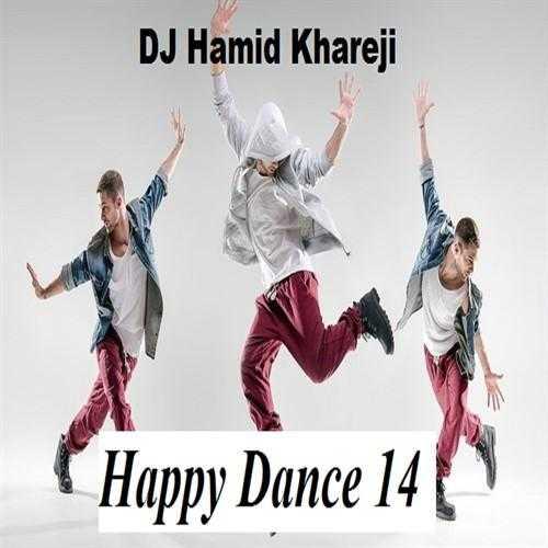 دانلود ریمیکس جدیددی جی حمید خارجی به نام Happy Dance 14