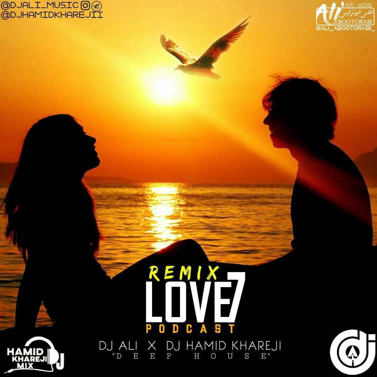 دانلود ریمیکس جدیددی جی حمید خارجیودی جی علی به نام Love 07