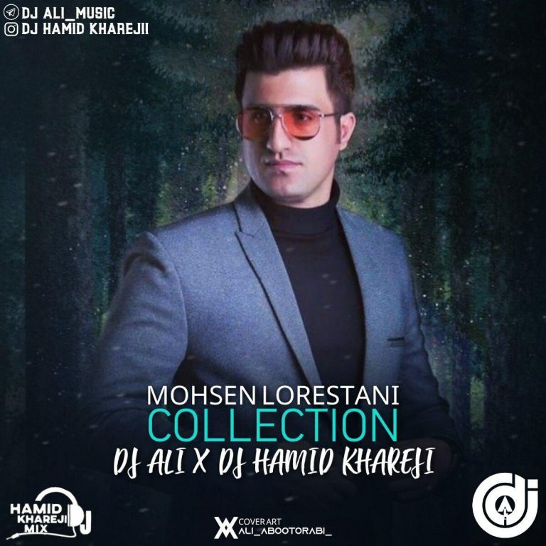 DJ Hamid Khareji & DJ Ali – Collection Mohsen Lorestani