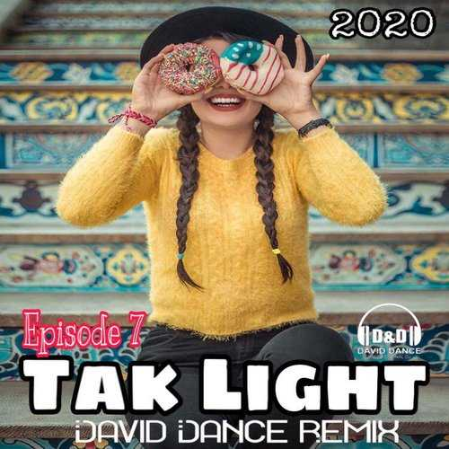DJ David Dance – TakLight 07