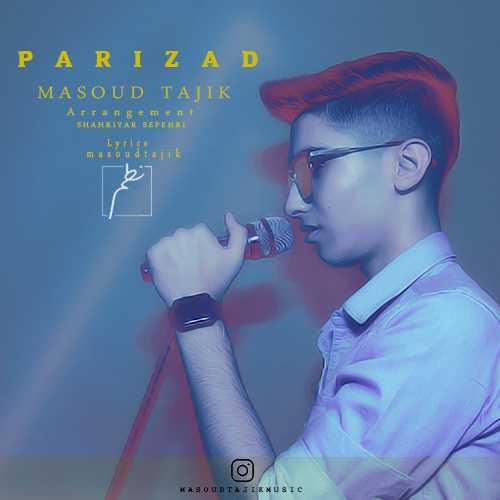 دانلود آهنگ جدید مسعود تاجیک به نام پریزاد