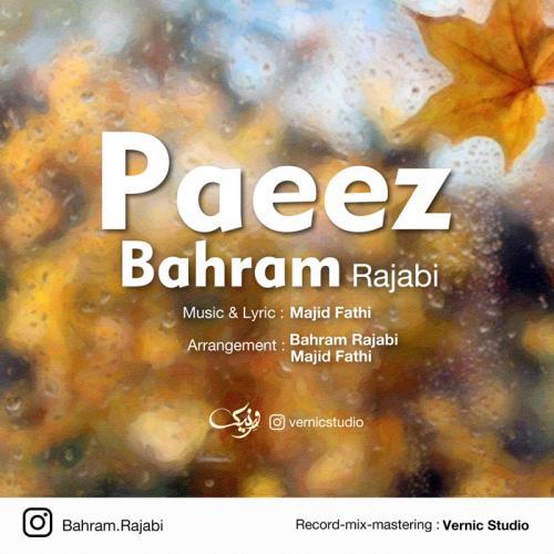 دانلود آهنگ جدید بهرام رجبی به نام پاییز
