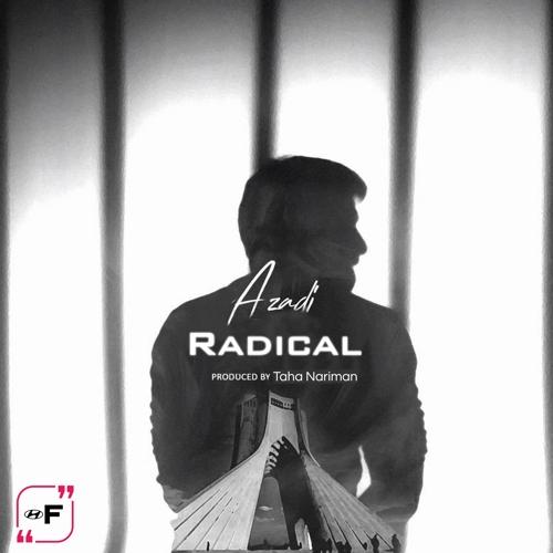 دانلود آهنگ جدید رادیکال به نام آزادی