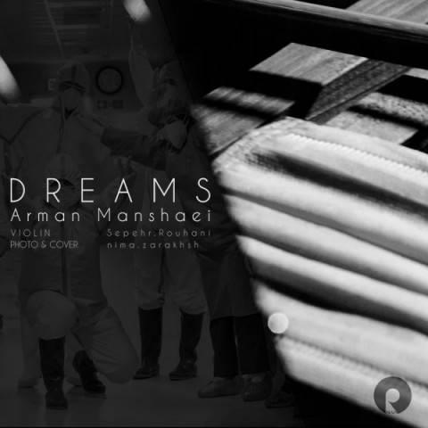 دانلود آهنگ جدید آرمان منشئی به نام رویاها
